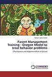 Parent Management Training - Oregon Model to Treat Behavior Problems, Sigmarsdóttir Margrét|, 3659491586
