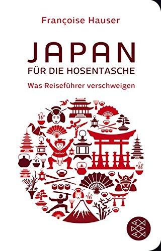 Japan Für Die Hosentasche  Was Reiseführer Verschweigen  Fischer Taschenbibliothek