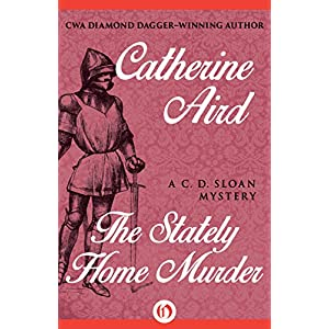 The Stately Home Murder (The C. D. Sloan Mysteries)
