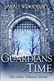 Guardians of Time (The After Cilmeri Series)