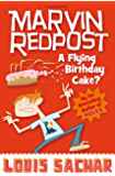 Marvin Redpost: A Flying Birthday Cake?: Book 6 - Rejacketed (English Edition)