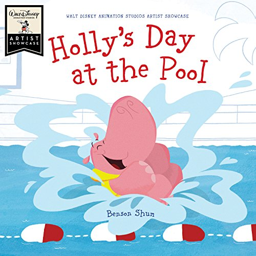 (Holly's Day at the Pool: Walt Disney Animation Studios Artist Showcase (Artist Showcase, Walt Disney Animation Studios))