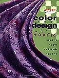 Color and Design on Fabric, Creative Publishing International Editors, 086573870X