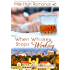 When Whiskey Stops Working: M/M Romance (Mile High Romance Book 6)