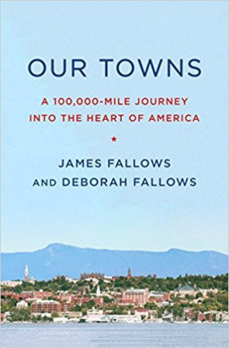 [By James Fallows ] Our Towns: A 100,000-Mile Journey into the Heart of America (Hardcover)【2018】 by James Fallows (Author) (Hardcover)