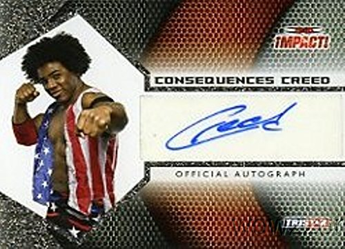 Consequences Creed 2009 Tristar TNA Impact Wrestling #A1-15 Hand Signed TNA AUTOGRAPH Limited Edition CARD in MINT Condition! Shipped in Ultra Pro Top Loader to Protect it! -