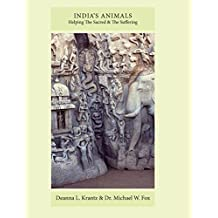 India's Animals: Helping the Sacred & the Suffering