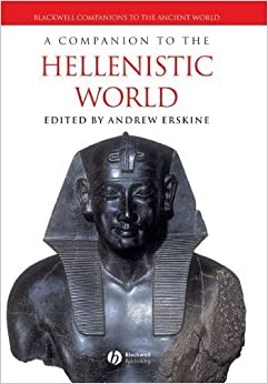 A Companion to the Hellenistic World (2005-04-15)