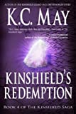 Kinshield's Redemption, K. C. May, 1491278927
