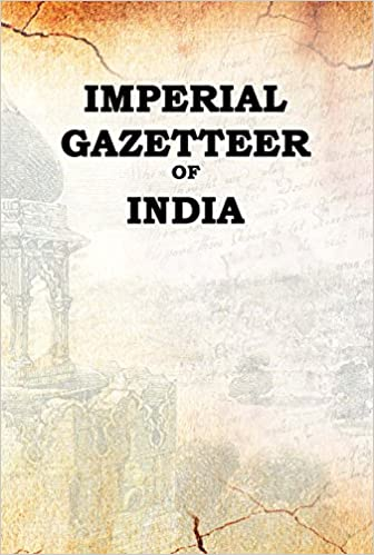 The imperial gazetteer of India Volume 4