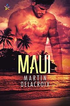 Maui by [Delacroix, Martin]