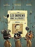 Juliette Les Indiens Sont à L'Ouest + Clé Usb