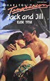 Jack and Jill, Elise Title, 037325458X