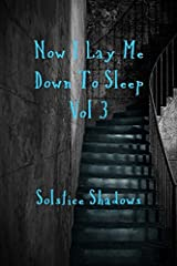 Now I Lay me Down To Sleep Vol. 3 Paperback