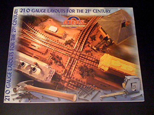 21 O gauge layouts for the 21st century: Atlas 21st century track ()