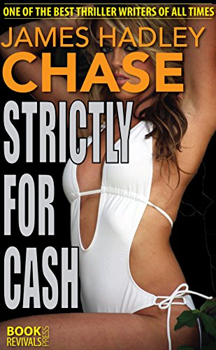 book cover of Strictly for Cash