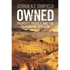 Owned: Property, Privacy, and the New Digital Serfdom from Cambridge University Press