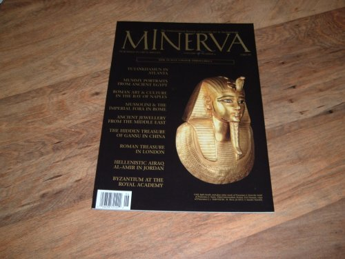 Minerva-International Review Of Ancient Art & Archaeology-December 2008 Issue-Tutankhamun In Atlanta, Mummy Portraits From Ancient Egypt & Ancient Jewelry From The Middle East.