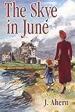 Free eBook - The Skye in June