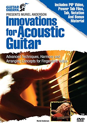 Essential Acoustic Guitar Lessons - Muriel Anderson: Innovations for Acoustic Guitar