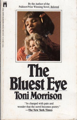 morrisons bluest eye essay the american way The bluest eye by toni morrison: spring essay sample spring has now come and claudia associates the season with getting whipped with a switch instead of a strap.