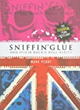 Sniffin Glue and Other Rock N Roll Habits, Mark Perry, 1847729738