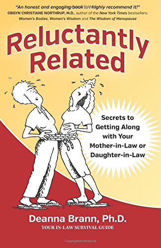 Download Reluctantly Related: Secrets To Getting Along With Your Mother-in-Law or Daughter-in-Law ebook