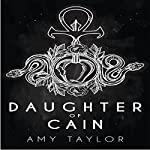 Daughter of Cain: Cain Chronicles   Amy Taylor