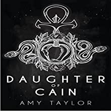Daughter of Cain: Cain Chronicles Audiobook by Amy Taylor Narrated by Dina M. Walters