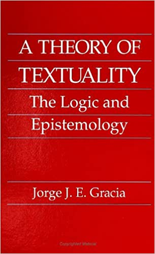Book A Theory of Textuality: The Logic and Epistemology