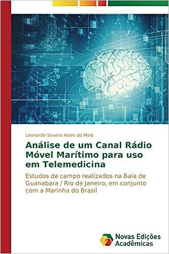 Análise de um Canal Rádio Móvel Marítimo para uso em Telemedicina