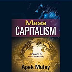 Mass Capitalism Audiobook