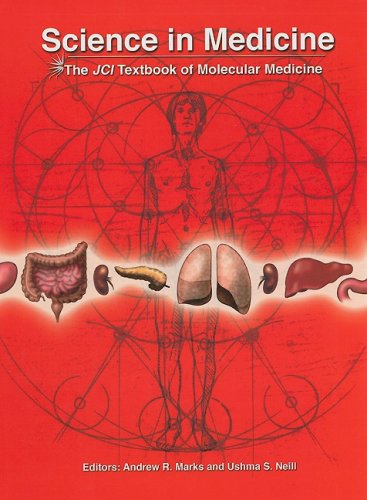 Science In Medicine: The JCI Textbook Of Molecular Medicine