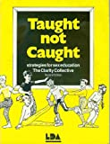 Taught Not Caught: Strategies for Sex Education