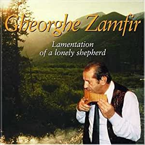 Gheorghe Zamfir Lamentation Of A Lonely Shepherd