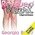 Rescued Heart: A Puppy Love Romance Hörbuch von Georgia Beers Gesprochen von: Abby Craden