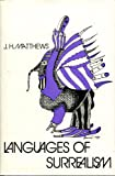 Languages of Surrealism, J. H. Matthews, 0826204821