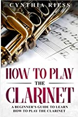Have you ever wanted to learn to play the clarinet?                       Is it something that you've imagined may be too difficult to achieve or expensive to do?              The clarinet is a beautiful instrument which produ...