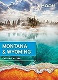 Moon Montana & Wyoming (Moon Handbooks)