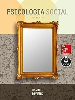 Psicologia Social por [Myers, David G.]