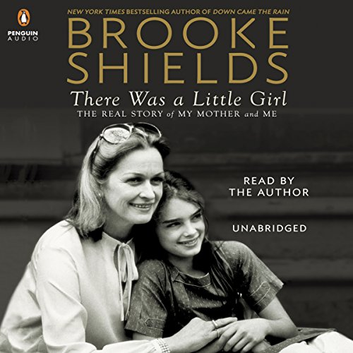 There Was a Little Girl: The Real Story of My Mother and Me Audiobook [Free Download by Trial] thumbnail