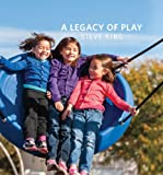 A Legacy of Play, King, Steve, 0988776804