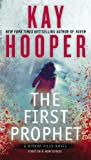 Front cover for the book The First Prophet (A Bishop Files Novel) by Kay Hooper