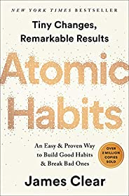 Atomic Habits: An Easy & Proven Way to Build Good Habits & Break Bad Ones (English