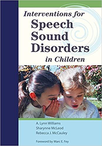 Interventions for speech sound disorders in children cli a lynn interventions for speech sound disorders in children cli 1st edition fandeluxe Image collections