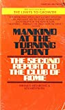 img - for MANKIND AT THE TURNING POINT the Second Report ot the club of Rome book / textbook / text book