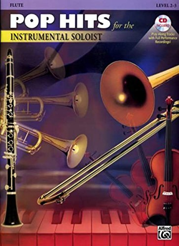 Pop Hits for the Instrumental Soloist: Flute, Book & CD