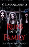 Runs in the Family: Five Witchy Family Stories