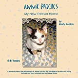 Annie Patches: My New Forever Home