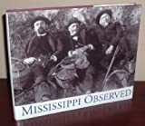 Mississippi Observed, Sheree Hightower and Cathie Stanga, 0878057277